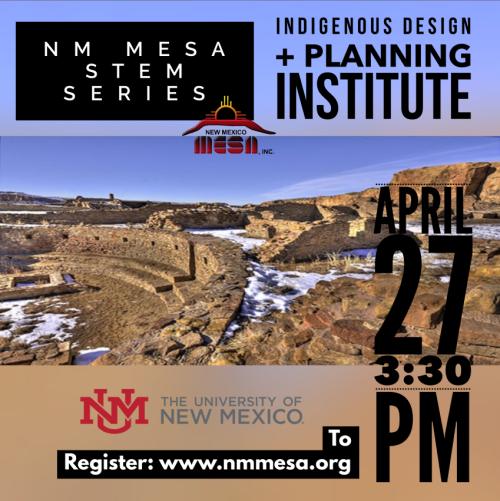 NM STEM Series #12:Indigenous Design and Planning Institute